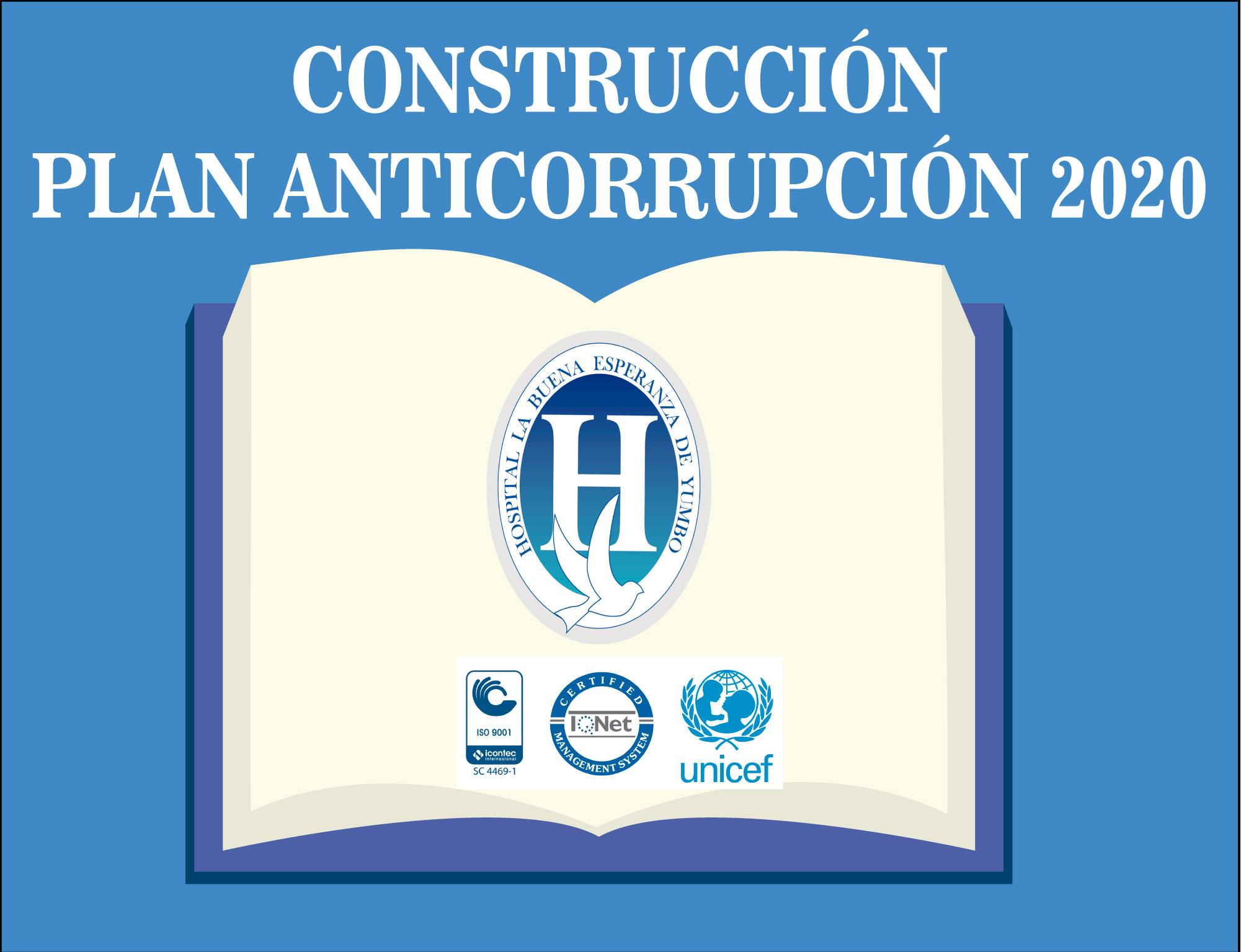 Construcción Plan Anticorrupución 2020.