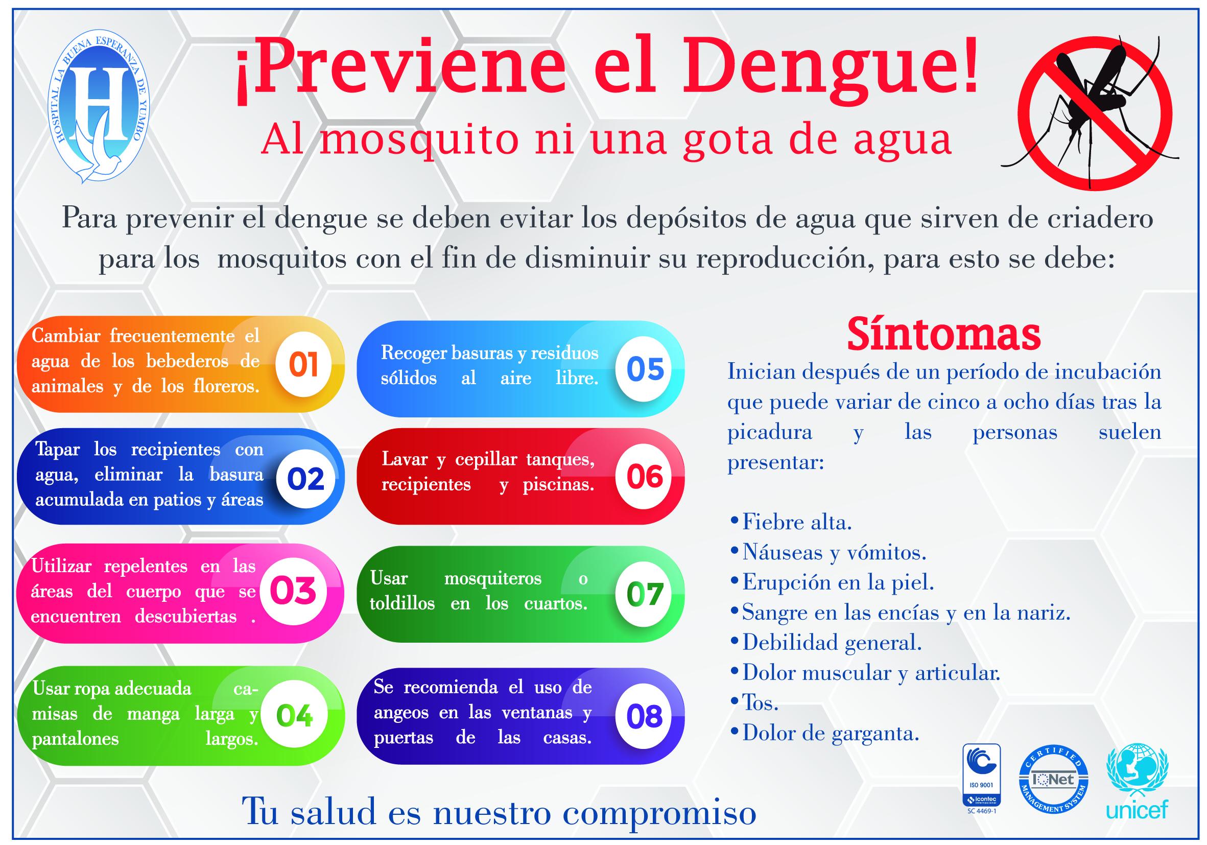 ¡Previene el Dengue!